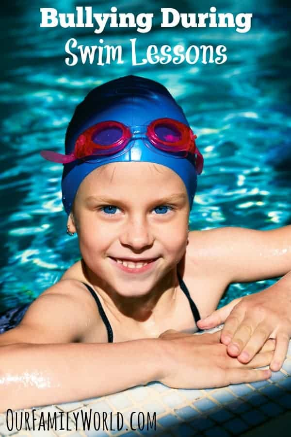 Don't Let Bullying Ruin Your Child's Swimming Lessons