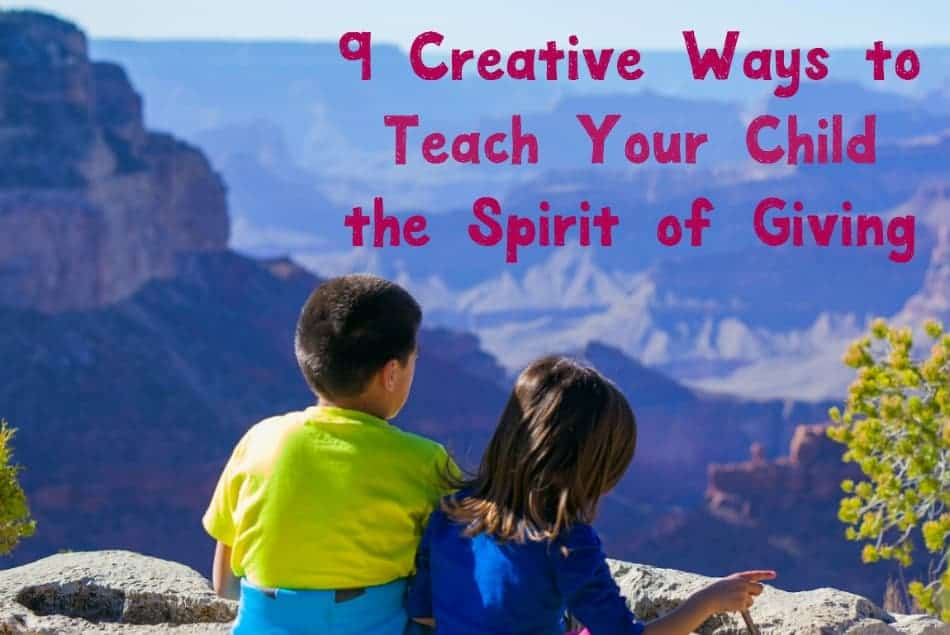 Looking for creative ways to teach your child the spirit of giving? Check out these fantastic parenting tips and ideas!
